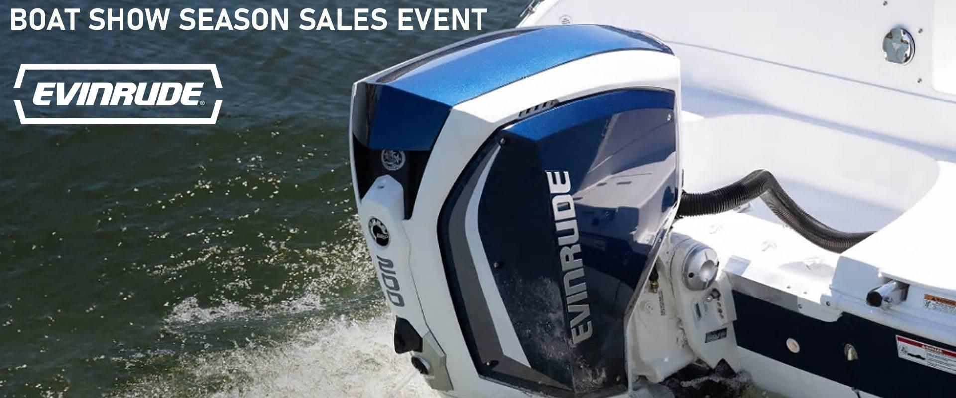 Evinrude Boat Show Season Sales Event promo